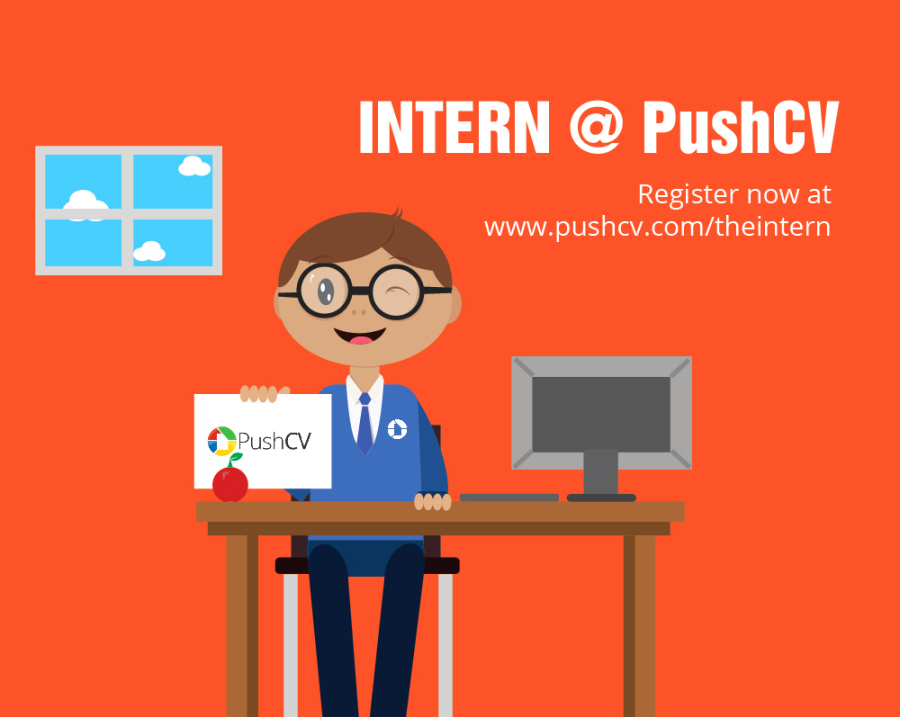 'Fresh Graduate' with No Job Experience? PushCV is here to help you kick-start your career!